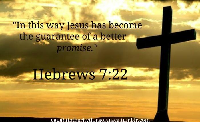 Hebrews 7-22