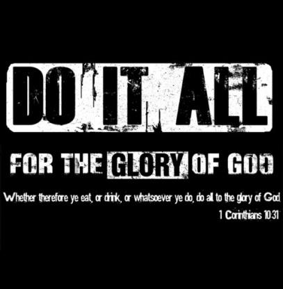 1 Cor 10.31 b