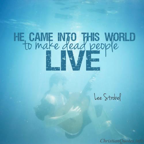 Lee-Strobel-Quote-make-dead-people-live