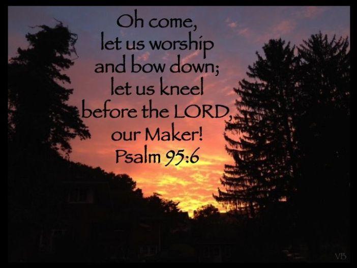 Psalm 95.6.jpg