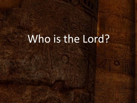 Who is the Lord-A