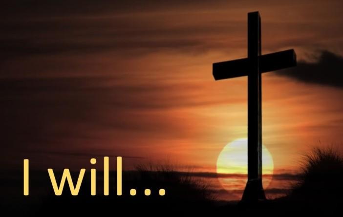 I will