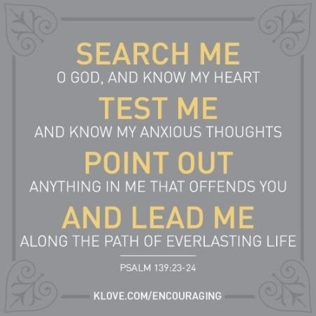 Psalm 139.23a