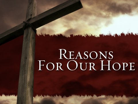 reasons-for-our-hope_0
