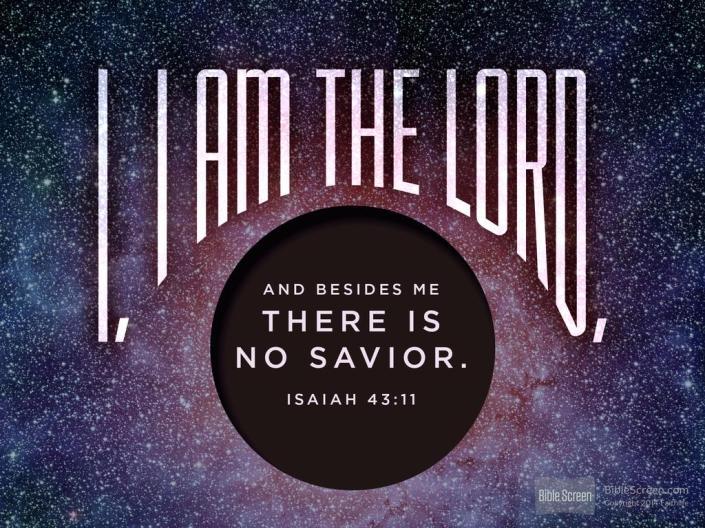 Isaiah 43.11
