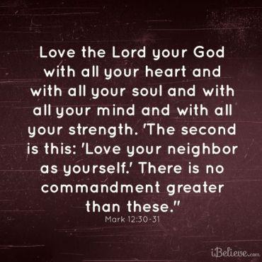 Mark 12.30-31
