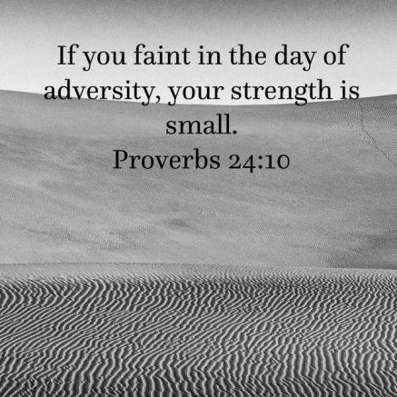 Proverbs 24.10