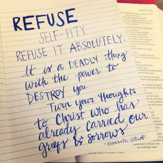 Refuse self-pity