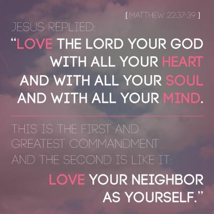 Matthew 22.38-39