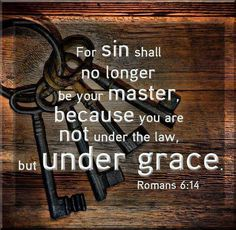 Romans 6.14