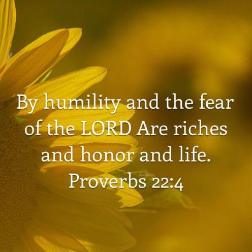 Proverbs 22.4