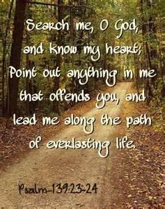 Psalm 139.23-24