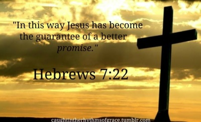 Hebrews 7.22