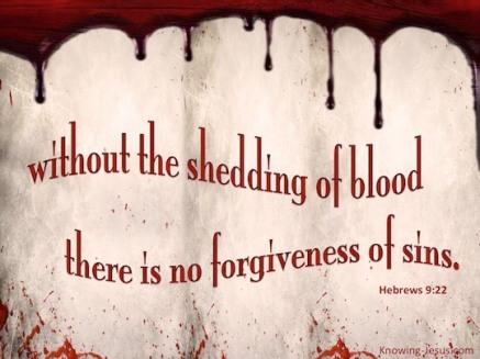 Hebrews 9.22
