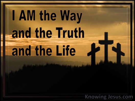 John 14-6 I Am The Way The Truth And The Life gold