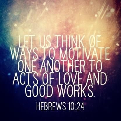 Hebrews 10.24