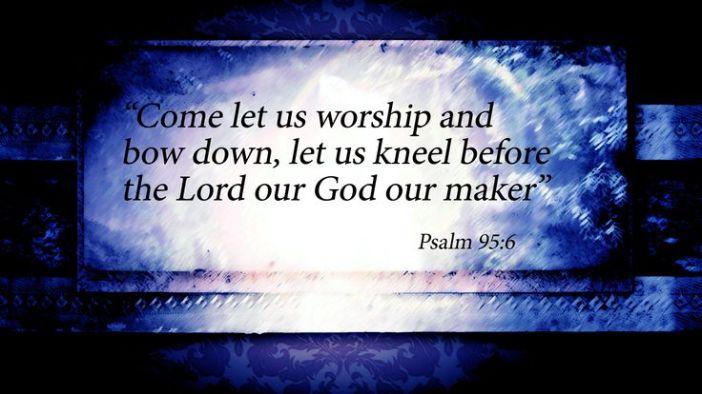Psalm 95.6a