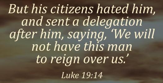 Luke 19.14