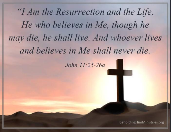 John 11.25-26a